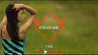 Rutalaya aang dj full song