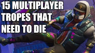 15 Multiplayer Tropes That Need To Die