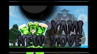 ROBLOX l One Piece Ocean Voyage l Yami New Skill!
