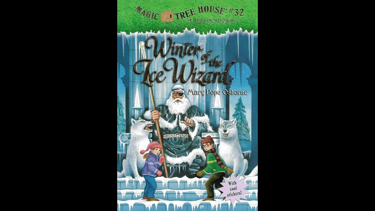 Read Magic Treehouse 32 Winter Of The Ice Wizard Youtube