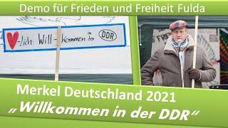"""Demo Frieden und Freiheit Fulda/ 30.01.21/ Merkel Deutschland 2021: """"Willkommen in der DDR"""""""