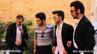 Il Volo Interviewed In Malta, August 28th, 2015