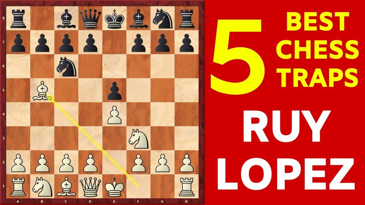 5 Best Chess Opening Traps in the Ruy Lopez