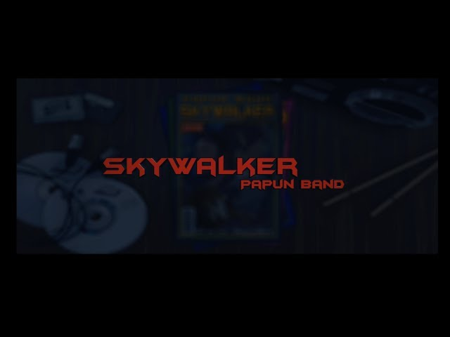 怕胖團PAPUN BAND《 SKYWALKER 》Music Video
