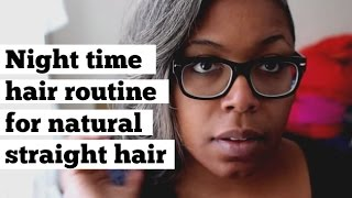 A Night Time Hair Routine For Natural Straight Hair Thumbnail