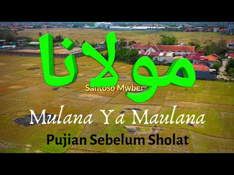 Sholawat Kalem Maulana Ya Maulana Nada Baru Pujian Sebelum Sholat Video Drone Dji Mavic 2 Pro
