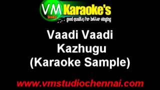 Vaadi Vaadi Karaoke Kazhugu
