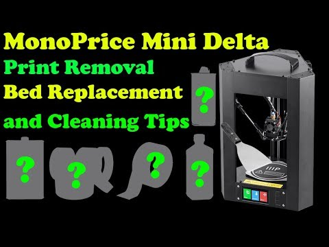 Mono Price Delta Cleaning , Replacing Build Surface And Removing Prints
