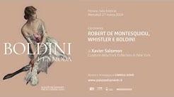 Xavier Salomon / Robert de Montesquiou, Whistler e Boldini