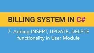 7. كيفية إنشاء نظام الفوترة في C# ؟ (إضافة إضافة وتعديل وحذف وظائف في المستخدم وحدة)
