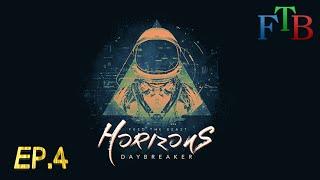 FTB Horizons: Daybreaker - Geko Laser Fail - Ep.4