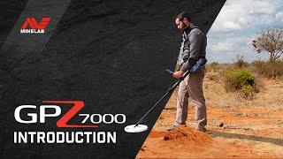 Minelab GPZ 7000 Introduction