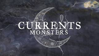 Currents - Monsters (Official Visualizer)