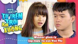 Winner ghen ăn tức ở với Việt Thi P336 nên dùng mưu hèn kế bẩn hãm hại cô 😫