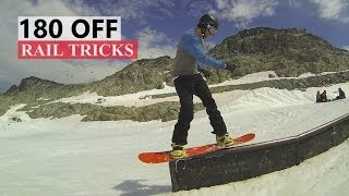 How to 180 Off a Rail - Snowboarding Tricks
