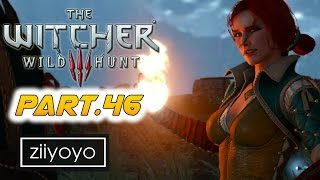 The witcher 3 wild hunt Gameplay Walkthrough Part 46 [1080p HD 60FPS PC ULTRA] - No Commentary