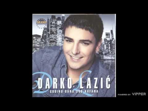 Darko Lazic - Pustite je da je prebolim - (Audio 2011)