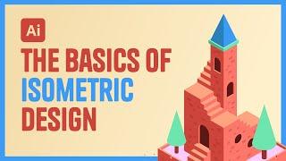 Illustrator Tutorial - The Basics of Isometric Design