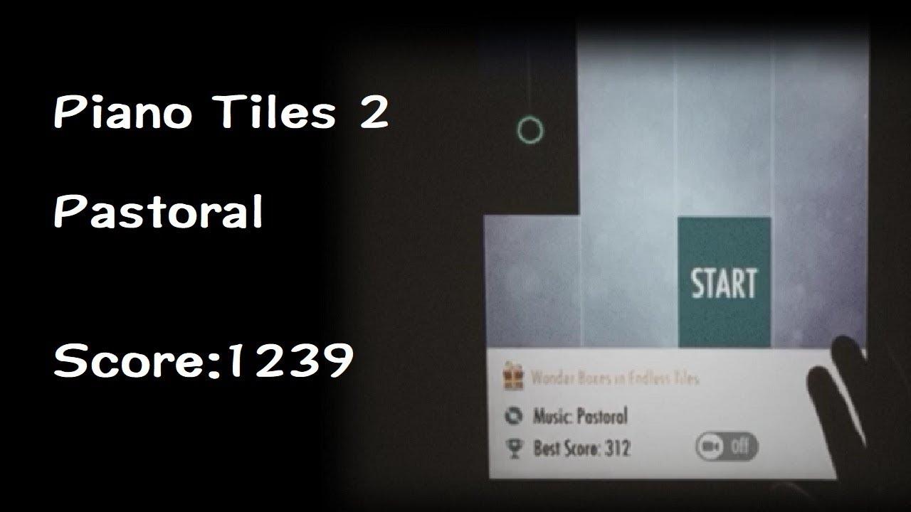ピアノタイル2】Pastoral(レイ...