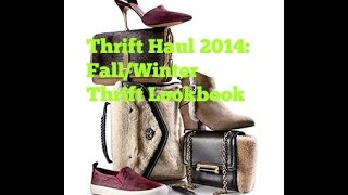 Thrift Haul 2014: Fall/Winter Thrift Lookbook Thumbnail