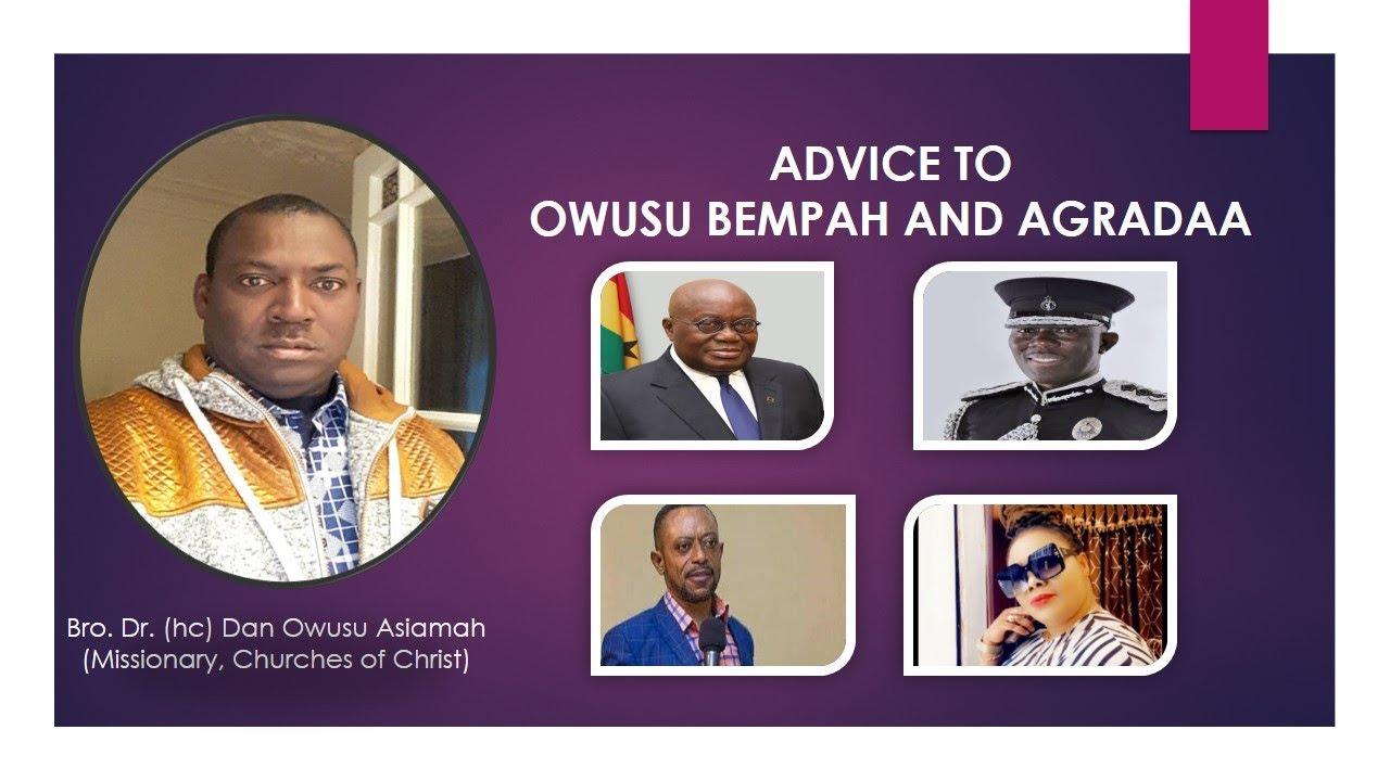 Download Bro. Dr. Dan Owusu Asiamah - Advice To Owusu Bempah And Agradaa