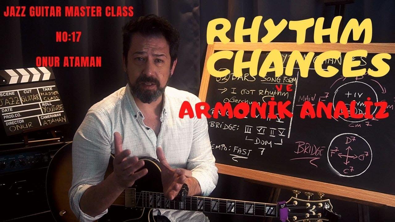 JAZZ GUITAR MASTER CLASS NO:17 / RHYTHM CHANGES /  Armonik ve Ritmik  Analiz