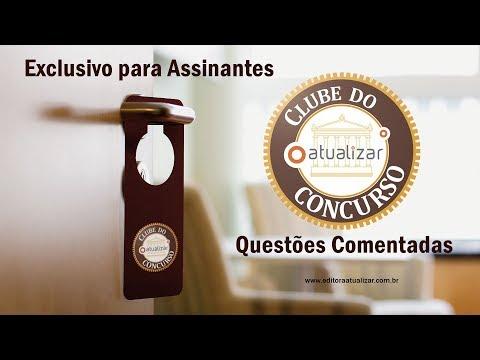 Clube do Concurso Atualizar - Questões Comentadas em Vídeo