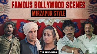 Famous Bollywood Scenes: Mirzapur Style | The Timeliners