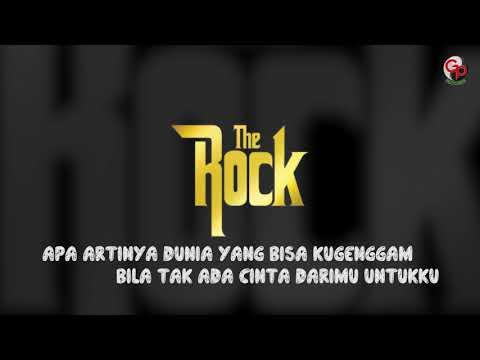 The Rock - Aku bukan siapa siapa (Official Lyric)