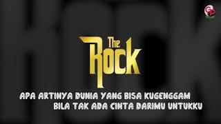 The Rock Aku bukan siapa siapa Lyric.mp3
