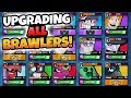 UPGRADING ALL BRAWLERS TO MAX (ALMOST) | Brawl Stars | HIGH LEVEL BRAWLER GAMEPLAY