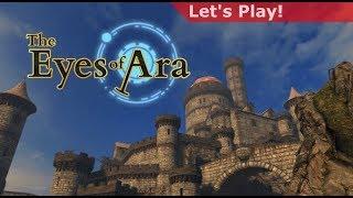 Let's Play: The Eyes of Ara