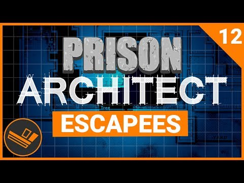 Prison Architect | ESCAPEES (Prison 9) - Part 12