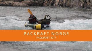 Padleåret 2017 - Packraft Norge