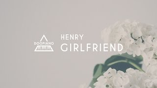 헨리 (Henry) - 그리워요 (Girlfriend) Piano Cover