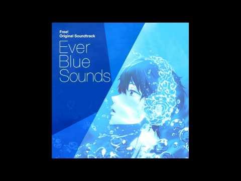 Free! ED 2 - Ever Blue