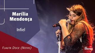 Baixar Infiel - Marília Mendonça - Flauta Doce (Notas)