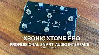 XSONIC XTONE Pro: Professional Smart Audio Interface