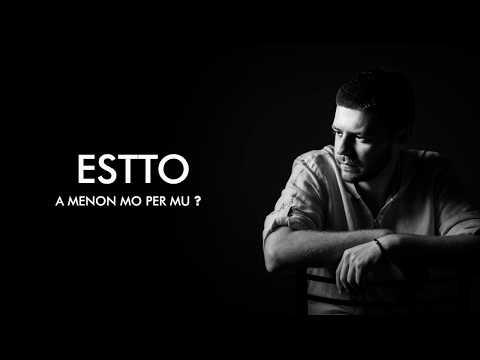 ESTTO - A menon mo per mu  (Lyrics Video)