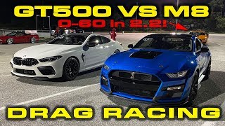 GT500 vs M8 * Ford Mustang Shelby GT500 vs BMW M8 Drag Racing 1/4 Mile * PLUS NEW GT500 Record