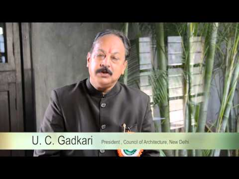 U.C. Gadkari  President, Council Of Architecture, New Delhi