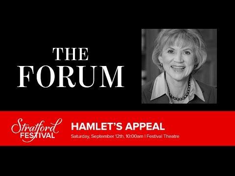 HAMLET'S APPEAL | Stratford Festival Forum 2015