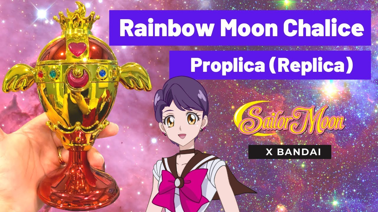 Sailor Moon Rainbow Moon Chalice Proplica Holy Grail Review