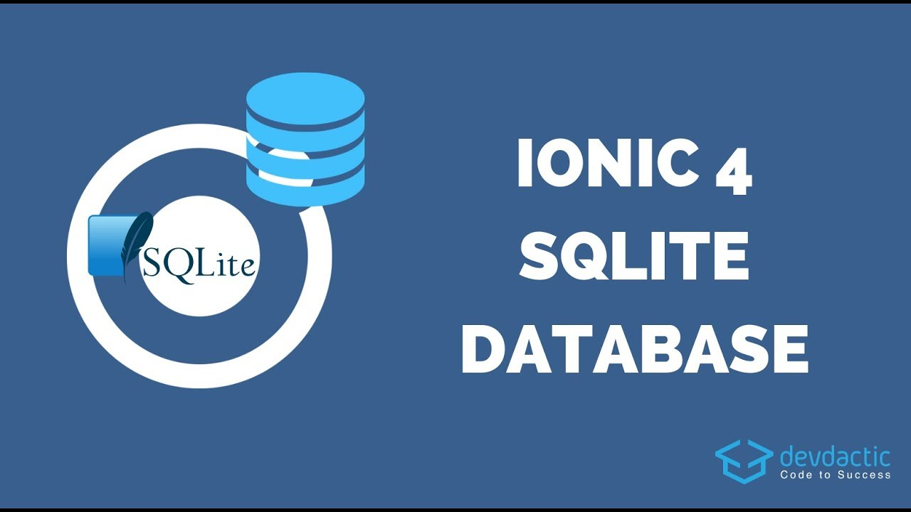 How to Build an Ionic 4 App with SQLite Database & Queries