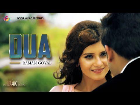 Raman Goyal RG - Dua  - Goyal Music 4K
