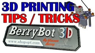Lots of 3D printing tips tricks and goodies!!