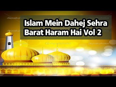 Islam Mein Dahej Sehra Barat Haram Hai Vol 2   Best Islamic Taqreer In Urdu 2016   Master Cassettes