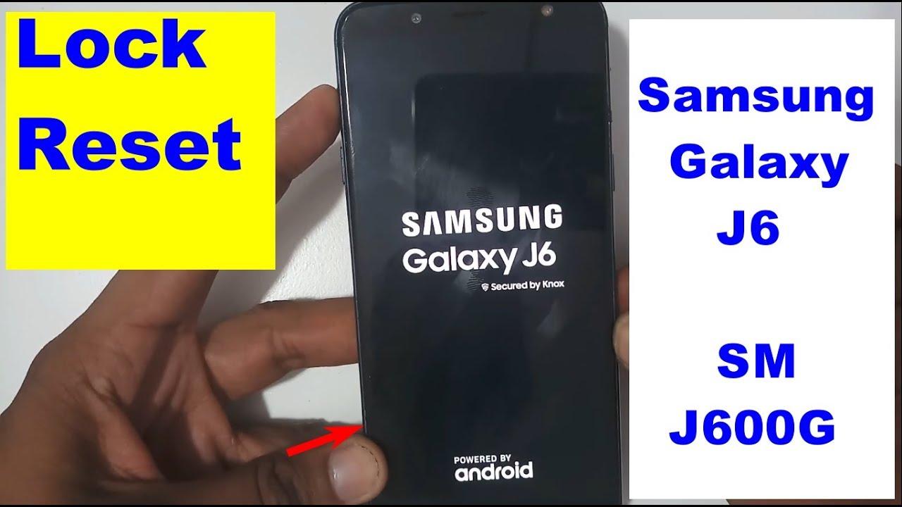 Samsung Galaxy J6 SM-J600G Hard Reset And Pattern Lock RESET