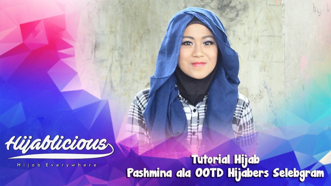 Hijablicious Tutorial Hijab Pashmina Ala OOTD Hijabers Selebgram
