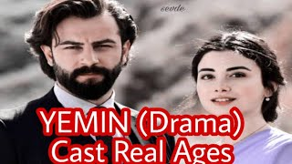 Yemin turkish Drama Cast real ages real names by AD creation